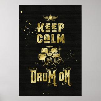 Gardez le calme et battez du tambour sur la poster