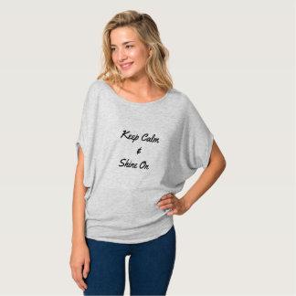 Gardez le calme et brillez dessus t-shirt