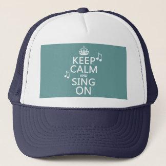 Gardez le calme et chantez dessus - toutes les casquette