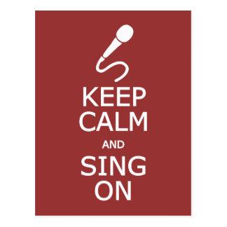 Gardez le calme et chantez sur la carte postale