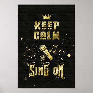 Gardez le calme et chantez sur la typographie de posters