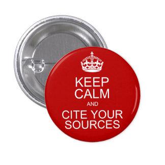 Gardez le calme et citez vos sources badge rond 2,50 cm