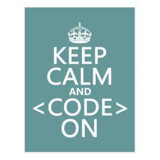 Gardez le calme et <Code> Sur - toutes les Carte Postale