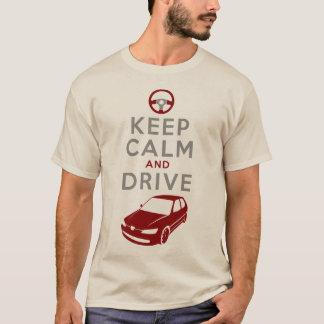 Gardez le calme et conduisez -306 - /version3 t-shirt