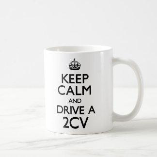 Gardez le calme et conduisez un 2CV (continuez) Mug