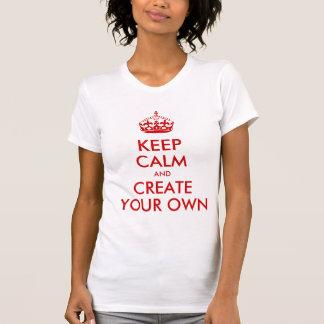 Gardez le calme et continuez créent votre propre r t-shirt