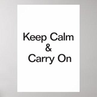 Gardez le calme et continuez poster