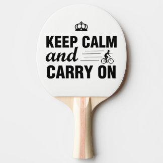 Gardez le calme et continuez pour des cyclistes raquette de ping pong