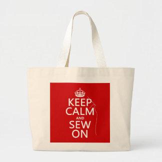 Gardez le calme et cousez sur (toutes les sacs de toile
