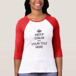 GARDEZ LE CALME et customisez ! T-shirts