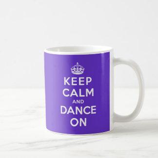 Gardez le calme et dansez dessus mug