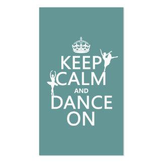 Gardez le calme et dansez sur (ballet) (toutes les carte de visite standard