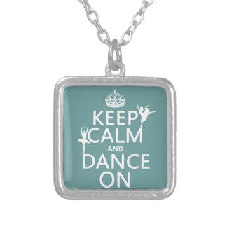 Gardez le calme et dansez sur (ballet) (toutes les pendentif carré