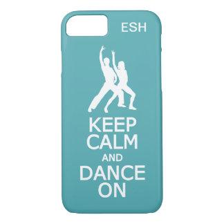 Gardez le calme et dansez sur des cas faits sur coque iPhone 7