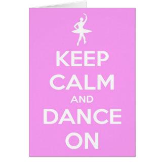 Gardez le calme et dansez sur la carte de voeux