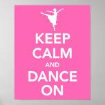 Gardez le calme et dansez sur la copie posters