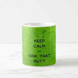 Gardez le calme et descendez ce putt mug