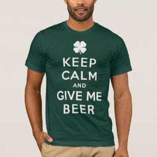 Gardez le calme et donnez-moi le T-shirt de bière