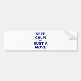 Gardez le calme et éclatez un mouvement adhésifs pour voiture