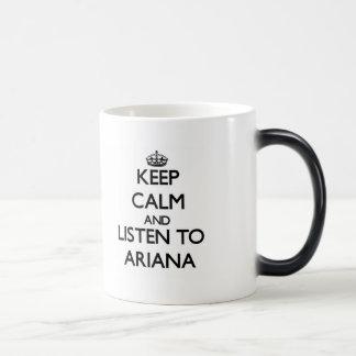 Gardez le calme et écoutez Ariana Mug Magic