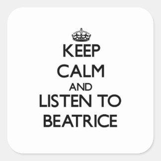 Gardez le calme et écoutez Béatrice Stickers Carrés