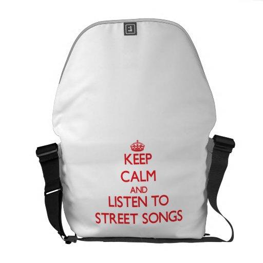 Gardez le calme et écoutez des CHANSONS de RUE Sacoches