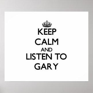Gardez le calme et écoutez Gary