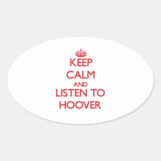 Gardez le calme et écoutez Hoover Adhésif