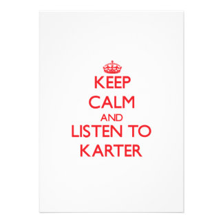 Gardez le calme et écoutez Karter