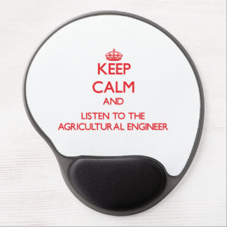 Gardez le calme et écoutez l ingénieur agricole tapis de souris en gel