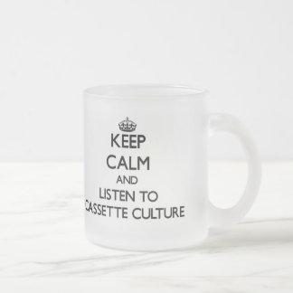 Gardez le calme et écoutez la CULTURE de CASSETTE Tasse À Café