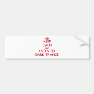 Gardez le calme et écoutez la TRANSE FONCÉE Autocollants Pour Voiture
