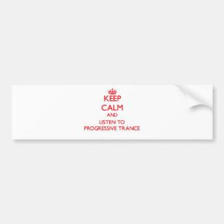 Gardez le calme et écoutez la TRANSE PROGRESSIVE