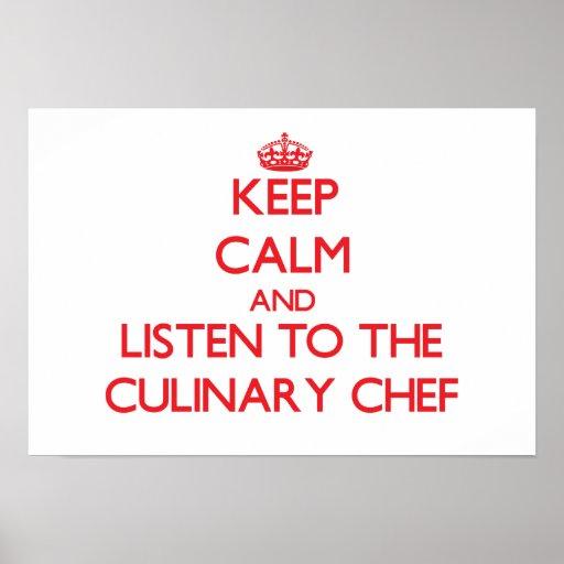 Gardez le calme et écoutez le chef culinaire poster