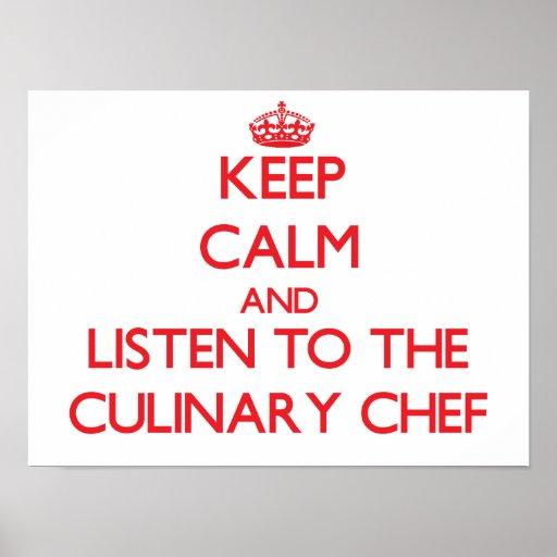 Gardez le calme et écoutez le chef culinaire affiches