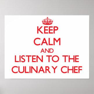 Gardez le calme et écoutez le chef culinaire affiche