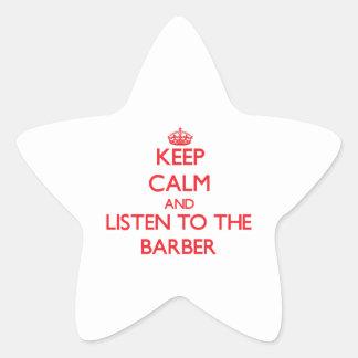 Gardez le calme et écoutez le coiffeur sticker en étoile