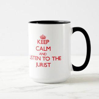 Gardez le calme et écoutez le juriste mug