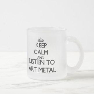 Gardez le calme et écoutez le MÉTAL d ART Tasse À Café