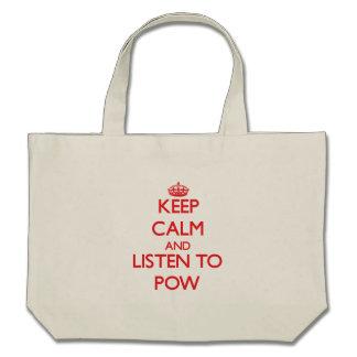 Gardez le calme et écoutez le prisonnier de guerre sac en toile