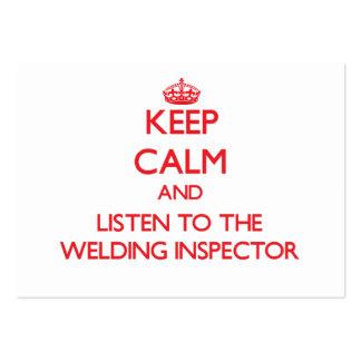 Gardez le calme et écoutez l'inspecteur de soudure carte de visite