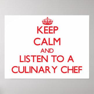 Gardez le calme et écoutez un chef culinaire posters