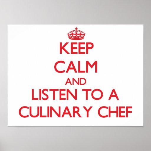 Gardez le calme et écoutez un chef culinaire affiche