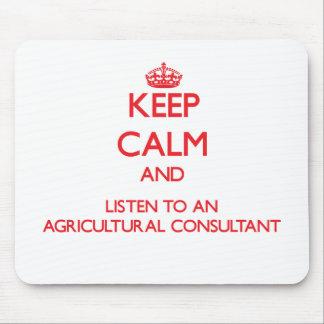 Gardez le calme et écoutez un conseiller agricole tapis de souris