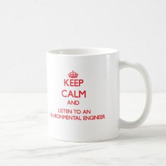 Gardez le calme et écoutez un ingénieur de mug