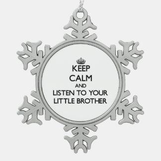 Gardez le calme et écoutez votre petit frère ornement flocon de neige pewter