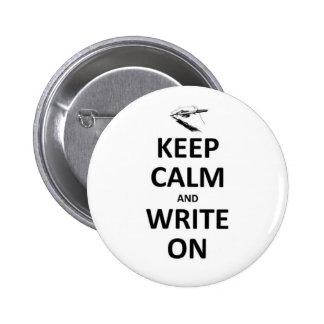 Gardez le calme et écrivez dessus pin's avec agrafe