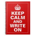 Gardez le calme et écrivez dessus carnet à spirale