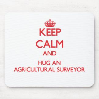 Gardez le calme et étreignez un arpenteur agricole tapis de souris