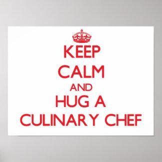 Gardez le calme et étreignez un chef culinaire poster